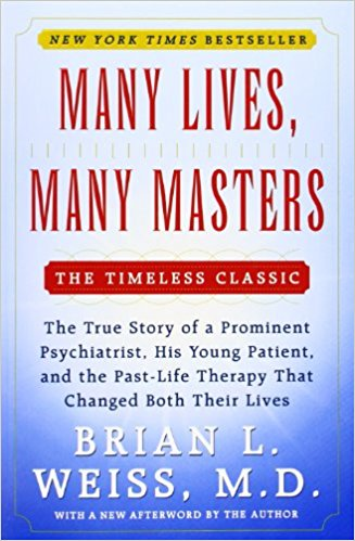 Many Lives, Many Masters by Briann L. Weiss MD