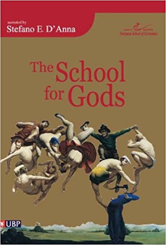 The School for Gods by Stefano E. D'Anna